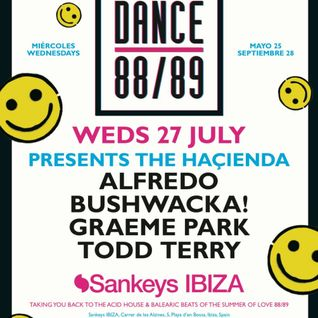 This Is Graeme Park: Dance 88/89 @ Sankeys Ibiza 27JUL16 Live DJ Set