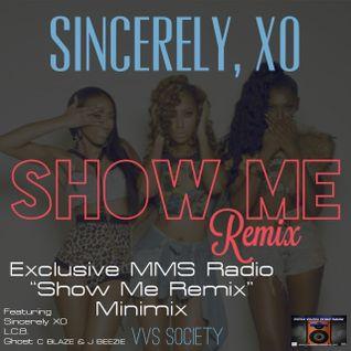 MMS Radio Show Me Remix Minimix