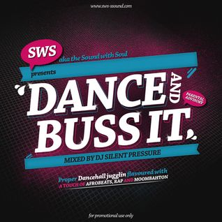 Dj Silent Pressure [SWS] - Dance&Buss it 2013-01