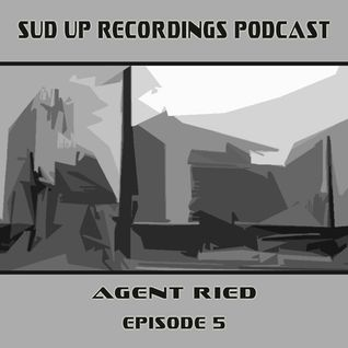 AgentRied - Sud Up Recordings Podcast 005 (2010)