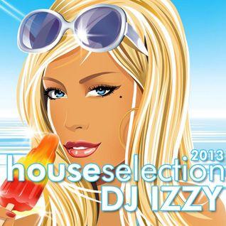 DJ IZZY - HOUSE SELECTION 2013