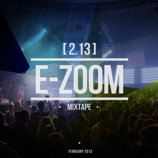 Dj E-Zoom - mixtape 2.13