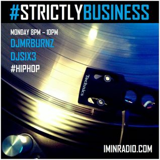 StrictlyBusiness With DJs Mr Burnz & Six3 16/11/15