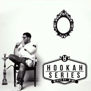 Mime-Hookah Series