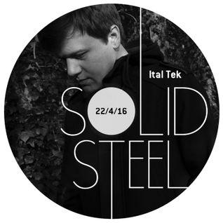 Solid Steel Radio Show 22/4/2016 Hour 2 - Ital Tek