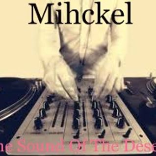 Mihckel @ The Sound Of The Desert