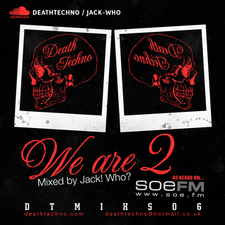 DTMIXS06 - We Are 2