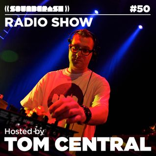 Soundcrash Radio Show #50 – Tom Central presents a House music special