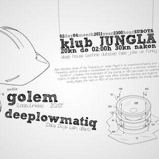 Deeplowmatiq @ Jungla (02.04.2011)