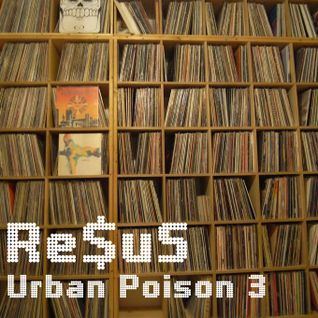 Re$uS - Urban Poison 3 (2003)