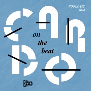 "FOOLCAST 034 - CARDO ""ON THE BEAT"""