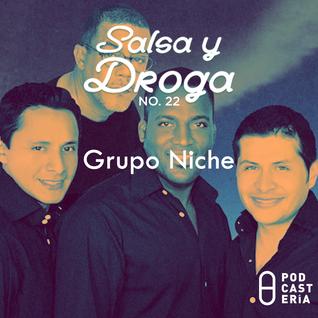 Salsa y Droga No. 22 - Grupo Niche
