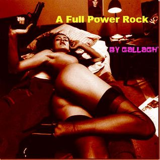 A full Power Rock By Gallagh'