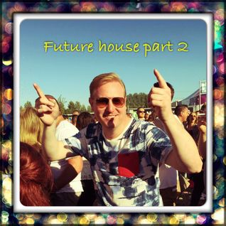 dj kevin future house part 2 summer edition
