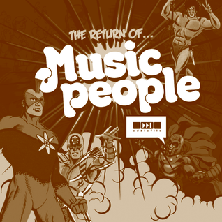 The Return of Music People