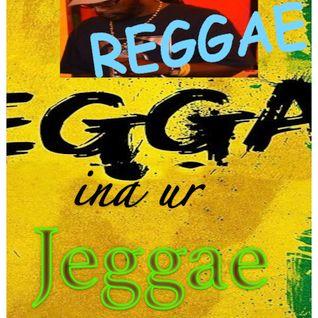 Reggae ina ur Jeggae 18-1-16