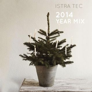 Istra Tec - 2014 Year Mix