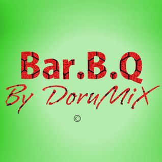 BAR.B.Q [By DoruMiX][PodcastSessionsundayMorning][26Febbraio2012]