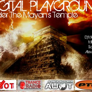 AWOT pres.DIGITAL PLAYGROUND Under The Mayans Temple feat.Dj Mocho , Mispen ,Saginet & Alex John