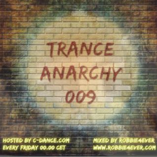 Robbie4Ever - Trance Anarchy 009