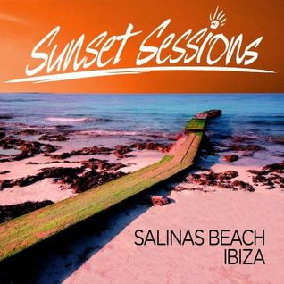 Sunset Sessions Salinas Beach Ibiza_promo_Don Digital_01.2012