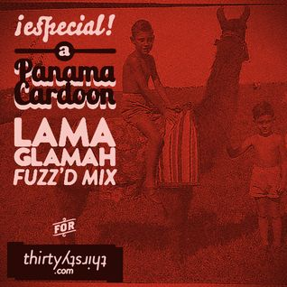 #89: Lama Glamah (mixed by Panama Cardoon)