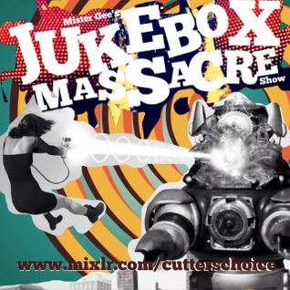JUKEBOX MASSACRE SHOW