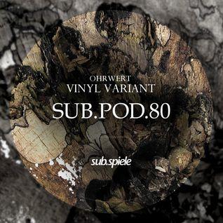 sub.pod.80 - ohrwert  - vinyl variant