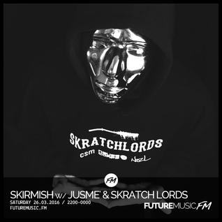 Skirmish / 26.03.2016 / Jusme + Skratch Lords