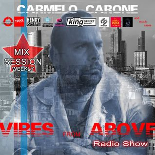 Carmelo_Carone_VIBES_FROM_ABOVE-54th_Mix_Session-MARCH_6TH_2016