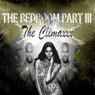 The Bedroom Part III - The Climaxxx