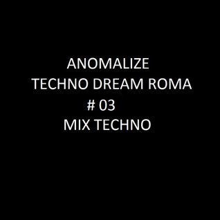 Techno Dream # 03 ( Techno Mix )