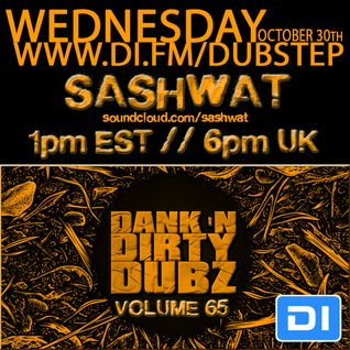 DJ Sashwat - Dank 'N' Dirty Dubz (Volume 65)