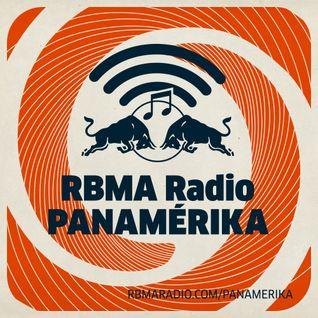 RBMA Radio Panamérika 425 - Vértigo de altura