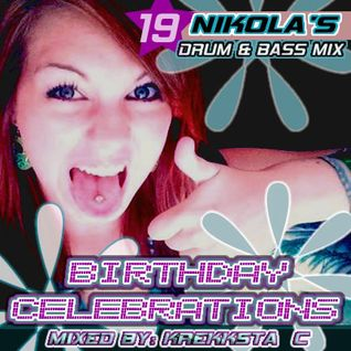 Birthday Celebrations - Nikola's Mix