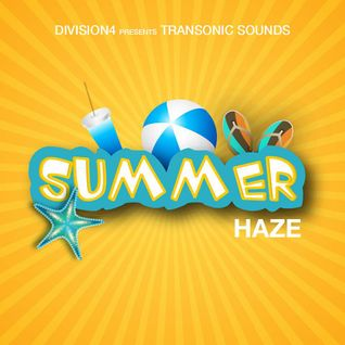 Division 4 presents Transonic Sounds - Summer Haze