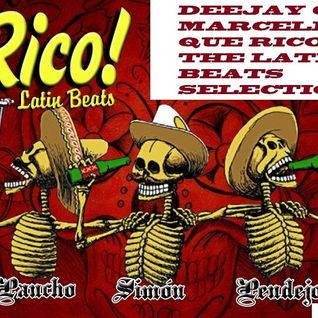 Deejay Guto Marcello - Que Rico! The Latin Beats Selection