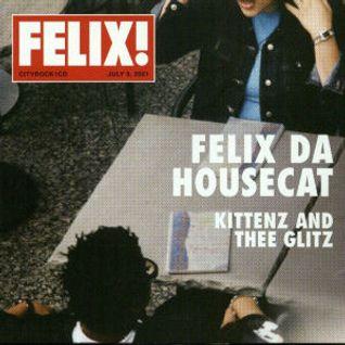 Felix Da Housecat - Kittenz and Thee Glitz (Lp)