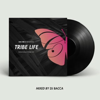 The Cocoloco Tribe Present : #TribeLife mixed by DJ Bacca and hosted by the incredible General Levy!