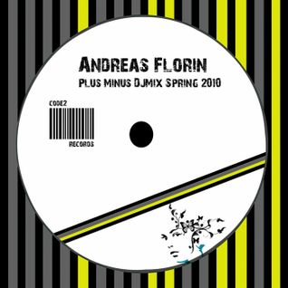ANDREAS FLORIN - Plus Minus DJ Mix Spring 2010