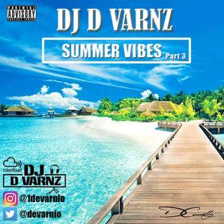 DJ D VARNZ- SUMMER VIBES PART 3