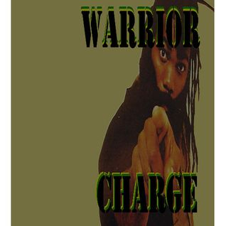 Warrior Charge - Stepping up inna Babylon