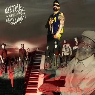 "* Mixticall Ganjahcatt * ""Gladdy¨ Anderson / ¨Street Feeling"" Hugo Lobo / ""Hechos"" Los Dubies *"