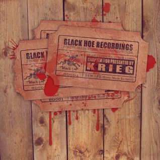 Black Hoe Recordings Promo Mixes - Chapter Four With KRIEG