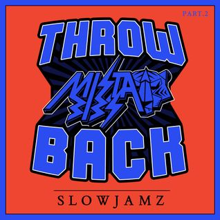 Mista Bibs - Throwback R&B Slow Jams Part 2