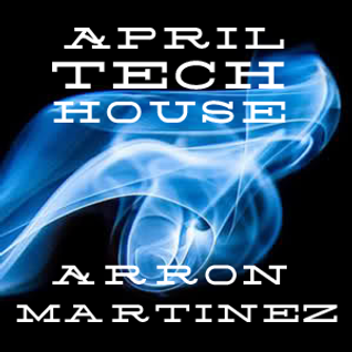 April Tech house