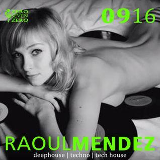 Raoul Mendez -  September 2016 Mixtape Deep house, Tech house and Techno