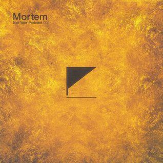 NYP™ 009 — Mortem