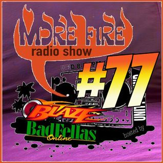 More Fire Radio Show #77 Week of Nov 23 2015 with Crossfire from Unity Sound