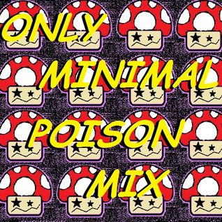 Only Minimal Poison Mix (Minimal Experiment)